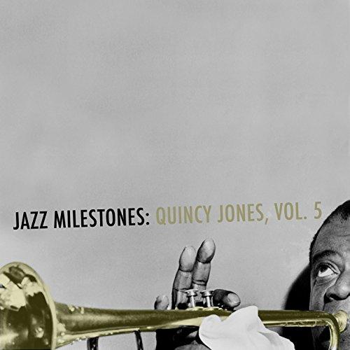 Jazz Milestones: Quincy Jones,...