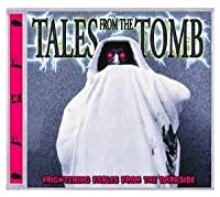 Tales From the Tomb by Tales From the Tomb-Frighte