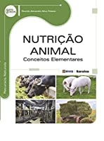Nutrição Animal. Conceitos Elementares