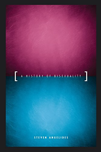 Download A History of Bisexuality (The Chicago Series on Sexuality, History, and Society) 0226020908