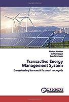 Transactive Energy Management System: Energy trading framework for smart microgrids