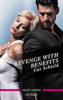 Revenge with Benefits (Sweet Tea and Scandal) by [Schield, Cat]