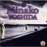 SUPER BEST OF MINAKO YOSHIDA