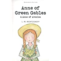 Anne of Green Gables (Wordsworth Classics)
