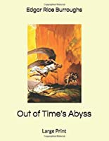 Out of Time's Abyss: Large Print