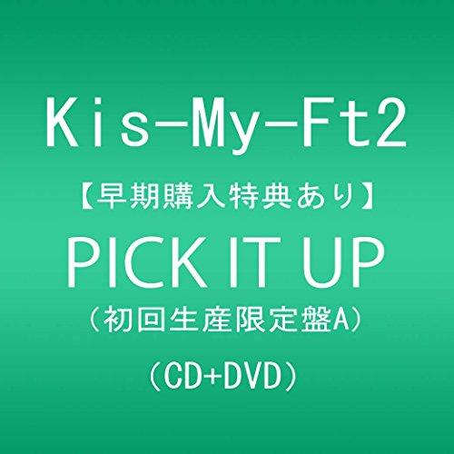 【早期購入特典あり】PICK IT UP(DVD付)(初回生産限定盤A)(オリジナルフォトカードA付)