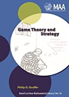 Game Theory and Strategy (Mathematical Association of America Textbooks)