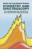 Symmetry and Spectroscopy An Introduction to Vibrational and Electronic Spectroscopy [Paperback] [Jan 01, 1978] Daniel C. Harris; Michael D. Bertolucci