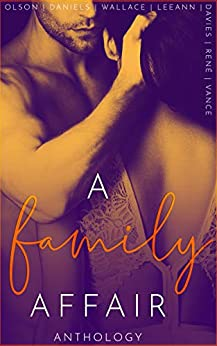 A Family Affair Anthology : An Extreme Taboo Anthology by [Vance, Ally, Olson, Yolanda, Wallace, Murphy, René, Dani, Davies, A.A., Daniels, Megan, LeeAnn, Emery]