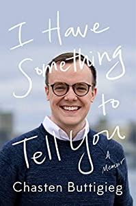 I Have Something to Tell You: A Memoir (English Edition)