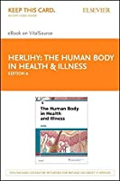 The Human Body in Health & Illness - Elsevier E-Book on VitalSource (Retail Access Card) 6e [並行輸入品]