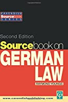 Sourcebook on German Law (Cavendish Sourcebook)