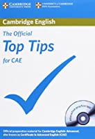 The Official Top Tips for CAE with CD-ROM