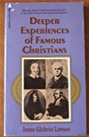 Deeper Experiences of Famous Christian