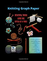 "Knitting Graph Paper: Graph Paper Composition | Journal  | 4;5 Ratio |110 Pages | Latter Format 8.5"" * 11""."