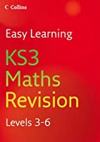 KS3 Maths: Revision Levels 3-6 (Easy Learning)