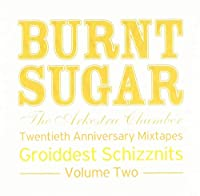 Twentieth Anniversary Mixtapes: Groiddest Schizznits, Vol. 2