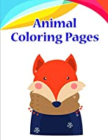 Animal Coloring Pages: coloring pages for adults relaxation with funny images to Relief Stress (Early Learning)