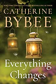 Everything Changes (Creek Canyon Book 3)