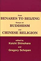From Benares to Beijing: Essays on Buddhism and Chinese Religion by Unknown(1990-01-01)