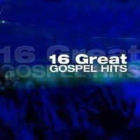 16 Great Gospel Hits by Studio Musicians