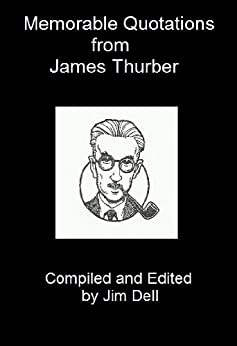 Memorable Quotations from James Thurber by [Thurber, James]