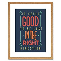 Quote Typography Motivation Lost Right Direction Framed Wall Art Print