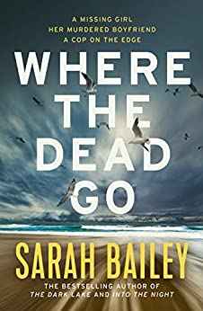 Where the Dead Go by [Bailey, Sarah]