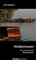 Heidenmauer: Schielins Faelle