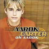 Oh Aaron by Aaron Carter (2001-05-03)