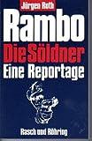 Rambo. Die Soeldner. Eine Reportage
