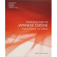 日本料理大全 プロローグ巻 英文版 INTRODUCTION TO JAPANESE CUISINE: Nature, History and Culture (日本料理大全 THE JAPANESE CULINARY ACADEMY'S COMPLETE JAPANESE CUISINE)