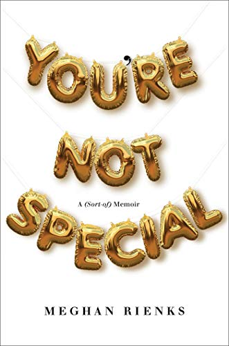You're Not Special: A (Sort-of) Memoir (English Edition)
