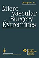 Microvascular Surgery of the Extremities