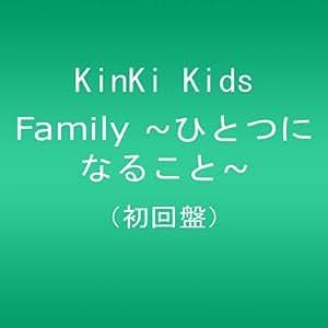 Family‾ひとつになること (初回盤)