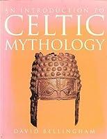 An Introduction to: Celtic Mythology