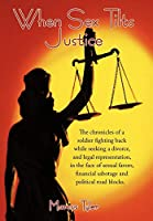 When Sex Tilts Justice