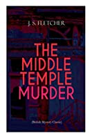 THE MIDDLE TEMPLE MURDER (British Mystery Classic): Crime Thriller