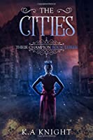 The Cities (Their Champion)