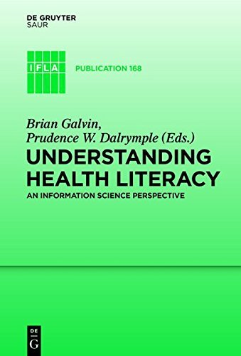 Understanding Health Literacy: An Information Science Perspective (IFLA Publications Book 168) (English Edition)
