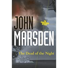 The Dead of the Night: Tomorrow Series 2 (The Tomorrow Series)