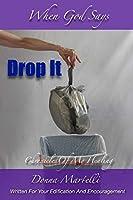 When God Says Drop It