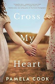 Cross My Heart by [Pamela Cook]