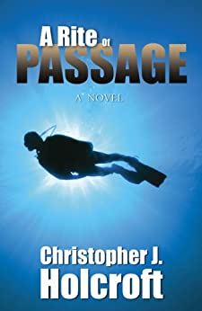 A Rite of Passage by [Holcroft, Christopher J.]