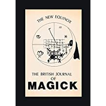 The New Equinox: The British Journal of Magick