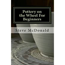 Pottery on the Wheel for Beginners