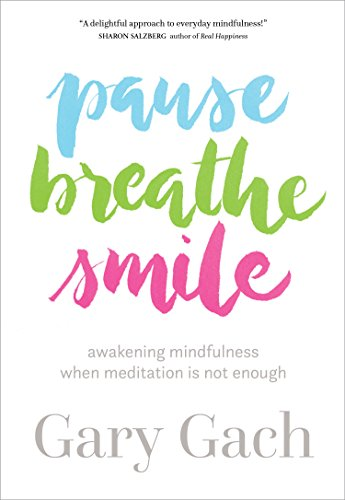 Pause, Breathe, Smile: Awakeni...
