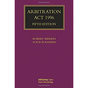 Arbitration Act 1996 (Lloyd's Arbitration Law Library)