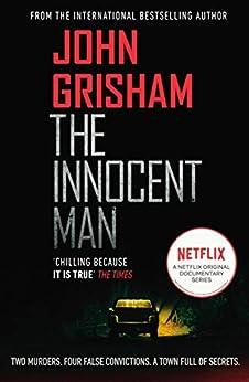 The Innocent Man by [Grisham, John]