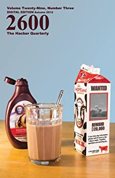 [2600 Magazine]の2600 Magazine: The Hacker Quarterly - Autumn 2012 (English Edition)